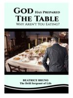 God Has Prepared the Table! Why Aren't You Eating?